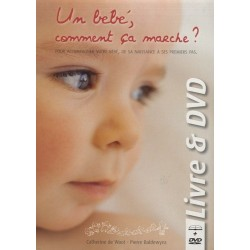 Un bébé comment ça marche?